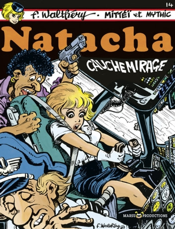 Natacha - tome 14 - Cauchemirage eBook by Mittéï,Mythic