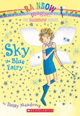 Rainbow Magic #5: Sky the Blue Fairy - Sky The Blue Fairy ebook by Daisy Meadows