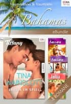 Traummänner & Traumziele: Bahamas - eBundle ebook by Tina Wainscott, Margaret Allison, Anne Mather,...