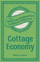 Cottage Economy ebook by William Cobbett