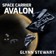 Space Carrier Avalon audiobook by Glynn Stewart