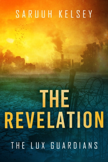 The Revelation ebook by Saruuh Kelsey