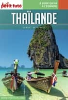 THAÏLANDE 2018 Carnet Petit Futé ebook by Dominique Auzias, Jean-Paul Labourdette
