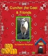 Gunther the Goat & Friends ebook by Suzanne Petryshyn