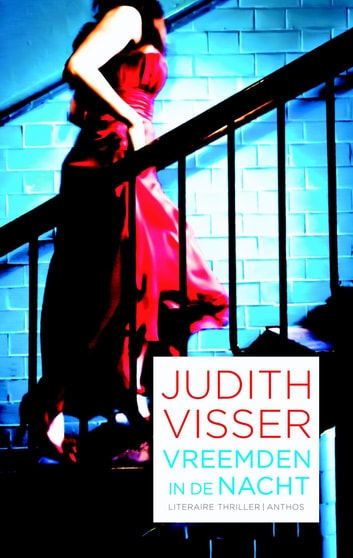 Vreemden in de nacht ebook by Judith Visser