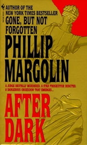 After Dark - A Novel ebook by Phillip Margolin