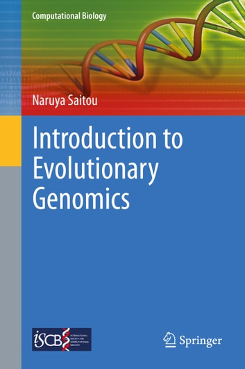 Introduction to Evolutionary Genomics ebook by Naruya Saitou