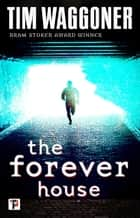 The Forever House ebook by