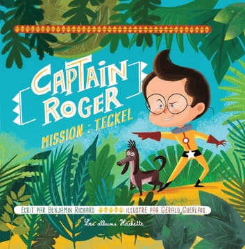 Captain Roger, mission : teckel ebook by Benjamin RICHARD