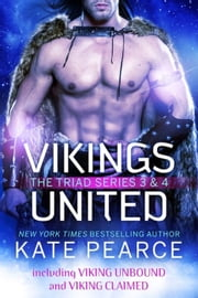 Vikings United - The Triad Series ebook by Kate Pearce