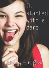 It Started with a Dare ebook by Lindsay Faith Rech