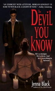 The Devil You Know ebook by Jenna Black