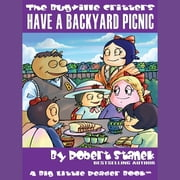 Have a Backyard Picnic audiobook by