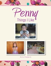 PENNY THINGS I LIKE ebook by Anita Chadwick