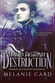 Ward Against Destruction ebook by Melanie Card