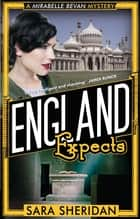 England Expects ebook by Sara Sheridan