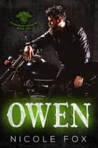 Owen (Book 2) - Fourstroke Fiends MC, #2 ebook by