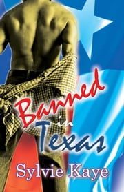 Banned In Texas ebook by Sylvie Kaye