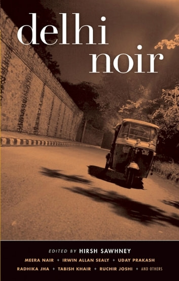 Delhi Noir ebook by