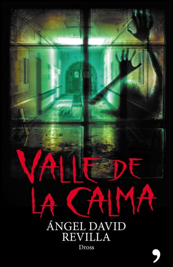 Valle de la calma ebook by Dross