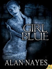 Girl Blue ebook by Alan Nayes