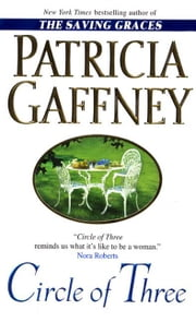 Circle of Three - A Novel ebook by Patricia Gaffney