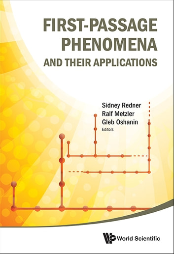 First-Passage Phenomena and Their Applications ebook by Ralf Metzler,Gleb Oshanin,Sidney Redner