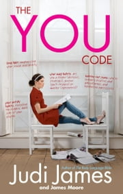 The You Code - What your habits say about you ebook by Judi James,James Moore