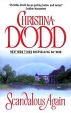 Scandalous Again ebook by Christina Dodd