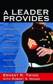 A Leader Provides ebook by Ernest Twigg,Prominent Books, LLC
