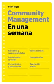 Community management en una semana ebook by Pedro Rojas