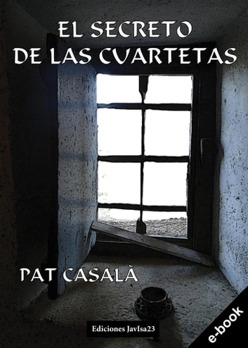 El secreto de las cuartetas ebook by Pat Casalà