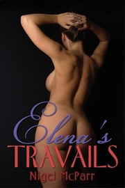 Elena's Travails ebook by Nigel McParr