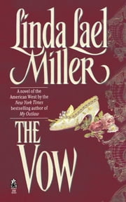 The Vow ebook by Linda Lael Miller