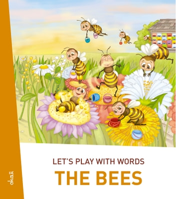 Let's play with words… The Bees - The essential vocabulary ebook by Ivan Esenko