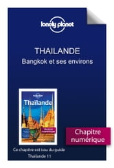 Thailande 11 - Bangkok et ses environs ebook by LONELY PLANET