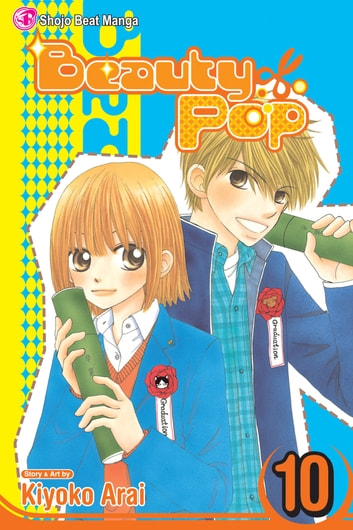 Beauty Pop, Vol. 10 - Final Volume! eBook by Kiyoko Arai