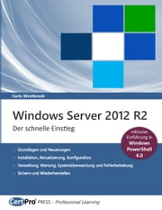 Windows Server 2012 R2 - Der schnelle Einstieg ebook by Carlo Westbrook
