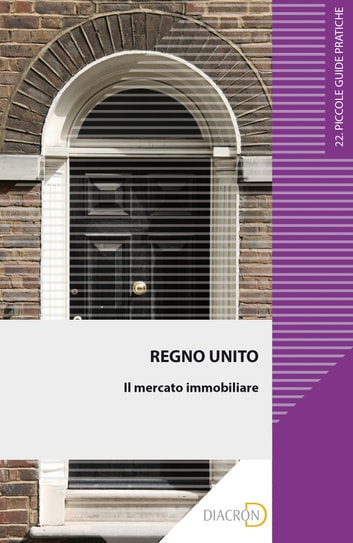 Regno Unito. Il mercato immobiliare ebook by Theresa Soyer