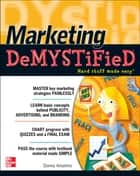Marketing Demystified ebook by Donna Anselmo