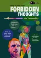 Forbidden Thoughts ebook by Milo Yiannopoulos, Ben Zwycky, Nick Cole,...