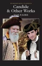 Candide and Other Works ebook by Voltaire, Keith Carabine, James Fowler,...