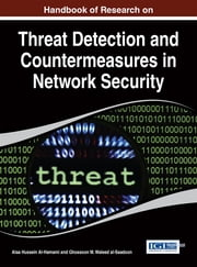 Handbook of Research on Threat Detection and Countermeasures in Network Security ebook by Alaa Hussein Al-Hamami,Ghossoon M. Waleed al-Saadoon