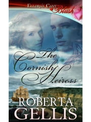The Cornish Heiress ebook by Roberta Gellis