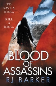 Blood of Assassins ebook by RJ Baker