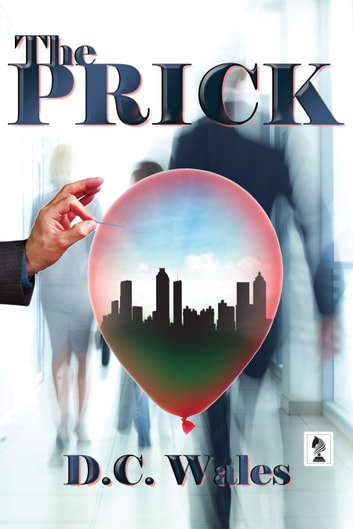 The Prick ebook by D.C Wales