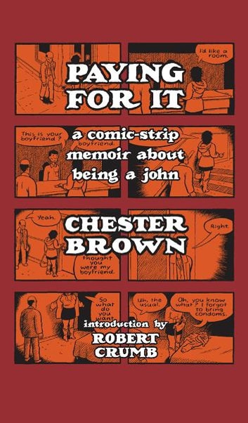 Paying for it ebook by chester brown 9781770460843 rakuten kobo paying for it ebook by chester brown fandeluxe Epub