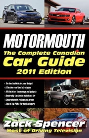 Motormouth: The Complete Canadian Car Guide ebook by Spencer, Zack