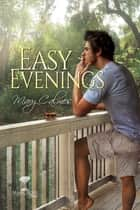Easy Evenings ebook by Mary Calmes
