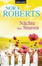 Nächte des Sturms ebook by Nora Roberts,Uta Hege